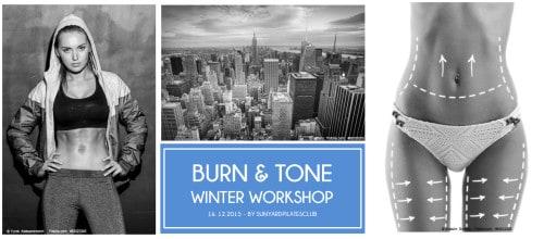 BURN & TONE WINTER WORKSHOP